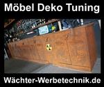 Werbetechnik Geo Gerolzhofen Wächter Deko Möbel Tuning