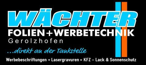 Werbetechnik Geo Gerolzhofen Wächter beschriftungen, Werbeschilder, Werbung